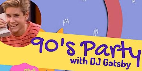 90's Night with DJ Gatsby! tickets
