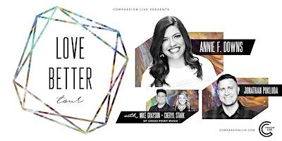 The Love Better Tour | Houston, TX