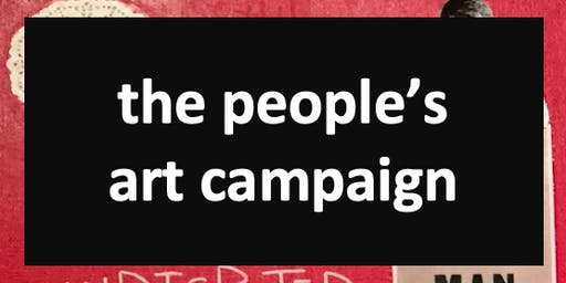 The People's Art Campaign - Wednesday, December 11th
