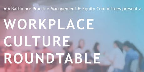 Workplace Culture Roundtable tickets