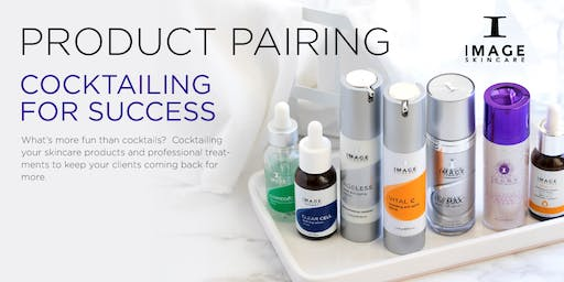 IMAGE Skincare Presents: Product Pairing- Cocktailing for Success- Newark, DE
