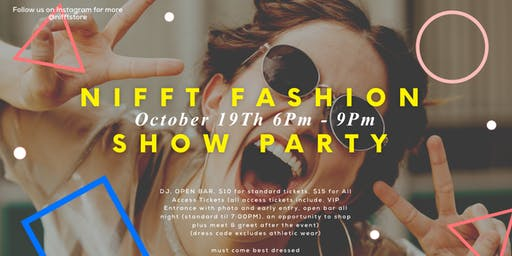Nifft Fashion Show Party