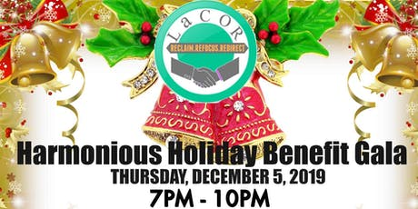 LaCOR's Harmonious Holiday Benefit Gala tickets
