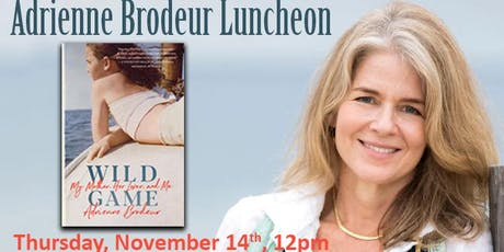 Adrienne Brodeur Luncheon tickets