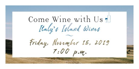 Come Wine with Us - Italy's Island Wines tickets