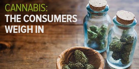 Cannabis: The Consumers Weigh In tickets