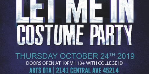 Let Me In Costume Party