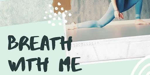 Breath With Me, Yoga & Meditation