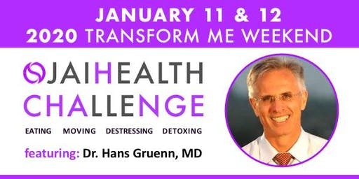 Ojai Health Challenge 2020 Transform Me Weekend