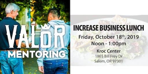 Increase Business Luncheon by Valor Mentoring