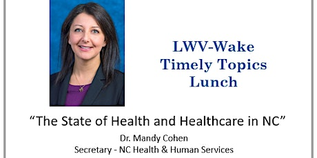 Timely Topics: The State of Health and Healthcare in North Carolina tickets