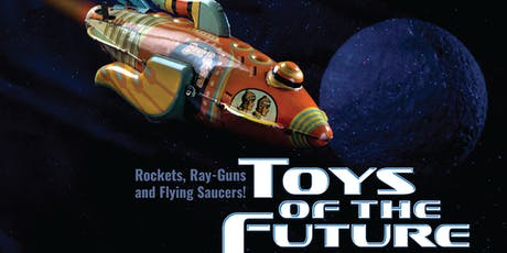"Book Launch – Museum Exhibit Catalog: ""Toys of the Future"" tickets"