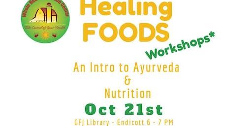 Healing Foods Workshop - Ayurveda & Nutrition