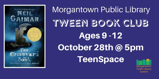 Tween Book Club (Ages 9-12): The Graveyard Book