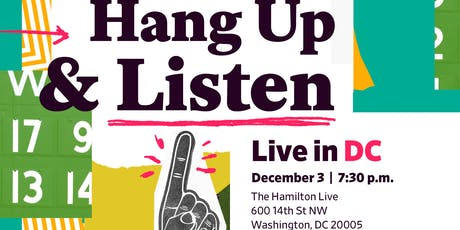 Hang Up & Listen LIVE in DC tickets