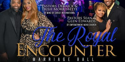 """The Royal Encounter Marriage BALL- """"A Night with the King"""""""