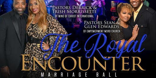 "The Royal Encounter Marriage BALL- ""A Night with the King"""
