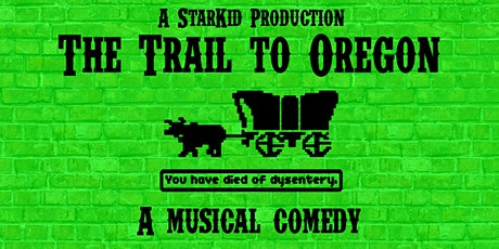 The Trail to Oregon! tickets