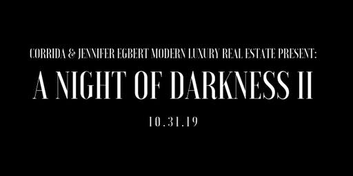 A Night of Darkness II 10.31.19