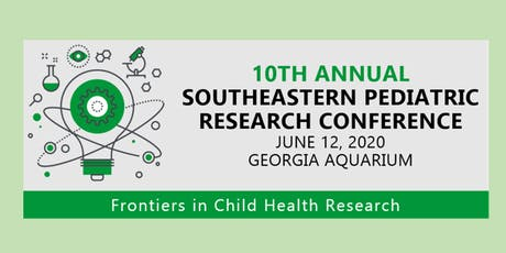 10th Annual Southeastern Pediatric Research Conference tickets
