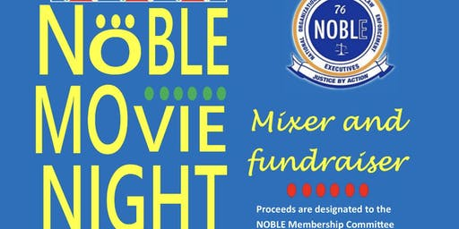 NOBLE Movie Night: Mixer &Fundraiser