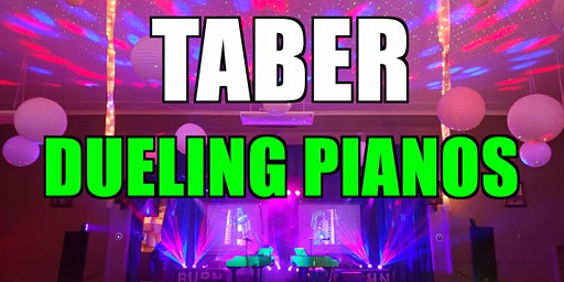 Taber Dueling Pianos Extreme- Burn 'N' Mahn All Request Show
