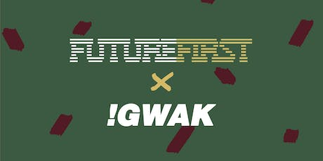 Future First x !GWAK | 1st Annual Screening Party tickets