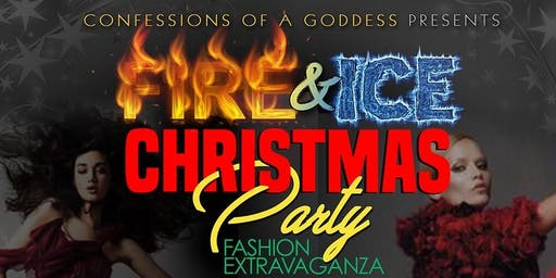 Confessions of A Goddess Presents Fire & Ice Christmas Fashion Extravaganza