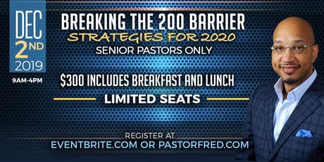 Fred Wyatt Ministries Presents Breaking the 200 Barrier (For Pastors Only) tickets
