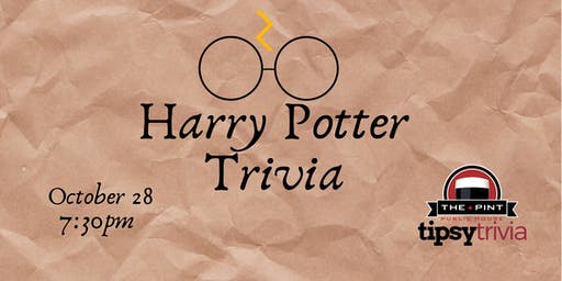 Harry Potter Trivia - Oct 28, 7:30pm - The Pint Downtown