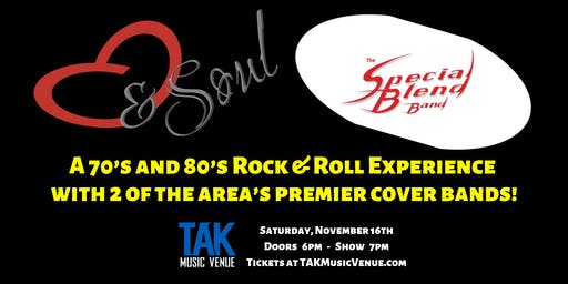 A 70's & 80's Music Experience featuring Heart&Soul and Special Blend Band