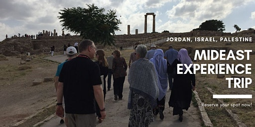 Mideast Experience Trip - Middle East: Israel, Palestine, Jordan