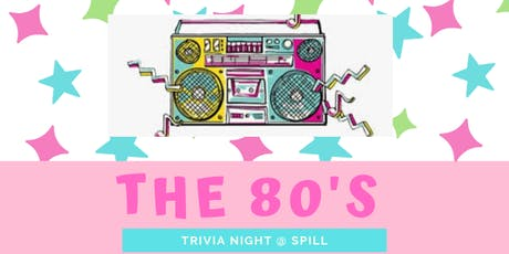 The 80's TRIVIA tickets