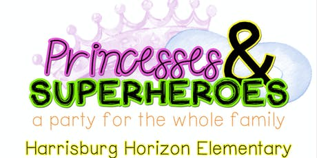 Pizza with Princesses & Supper with Super Heroes tickets