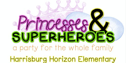Pizza with Princesses & Supper with Super Heroes