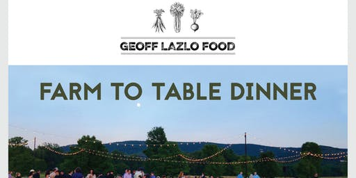 Farm to Fork Dinner Series @ Millstone Farm by GEOFF LAZLO FOOD