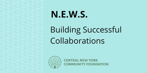 N.E.W.S. | Creating Successful Collaborations