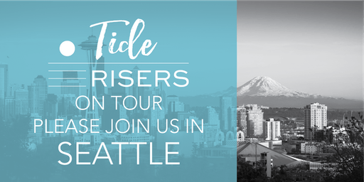 Tide Risers on Tour: Seattle