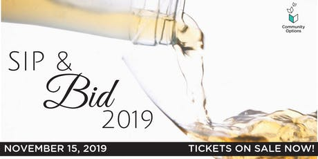 Community Option's 6th Annual Sip & Bid tickets