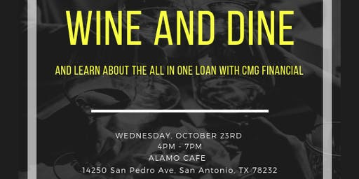 WINE AND DINE WITH CMG FINANCIAL