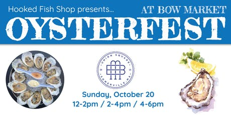 Oysterfest at Bow tickets