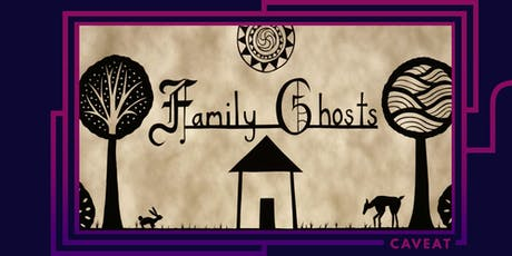 Family Ghosts Live tickets