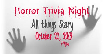 Trivia Night - ALL THINGS SCARY tickets