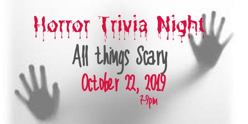 Trivia Night - ALL THINGS SCARY