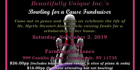 Beautifully Unique Inc.'s Bowling For A Cause Fundraiser tickets