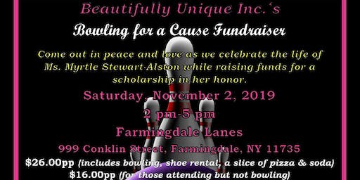 Beautifully Unique Inc.'s Bowling For A Cause Fundraiser