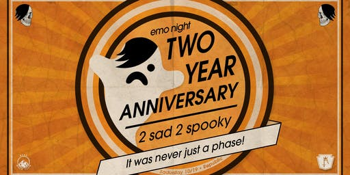 Emo Night New Orleans 2 Year Anniversary: 2 Sad 2 Spooky