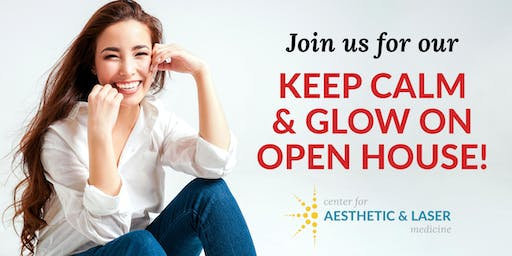 Keep CALM & Glow On Open House