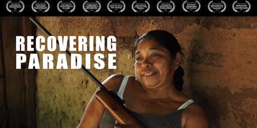 Recovering Paradise: A Community's Fight Against Narco Terror - Film Screening