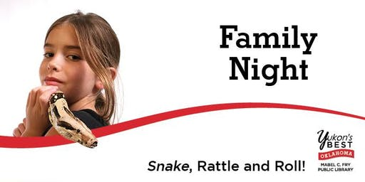Family Night! - Snake, Rattle and Roll